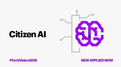 Citizen AI #TechVision2018