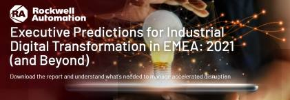 Executive Predictions for Industrial Digital Transformation in EMEA: 2021 (and Beyond)
