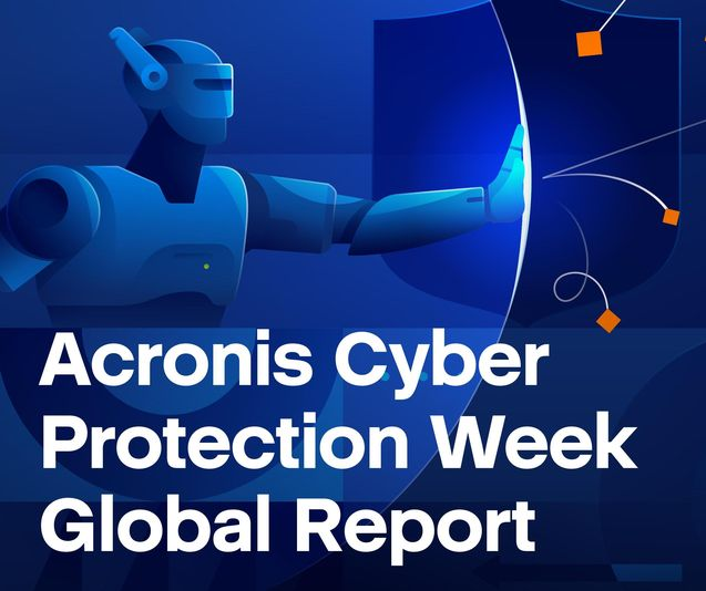 Acronis  Cyber Protection Week Global Report